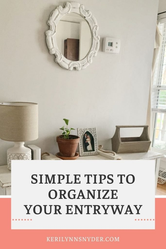 Looking for simple entryway tips? Check out these tips to get your entryway organized and welcoming.