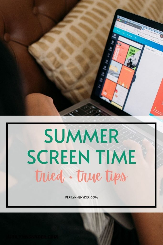 Learn the best summer screen time tips for your family!