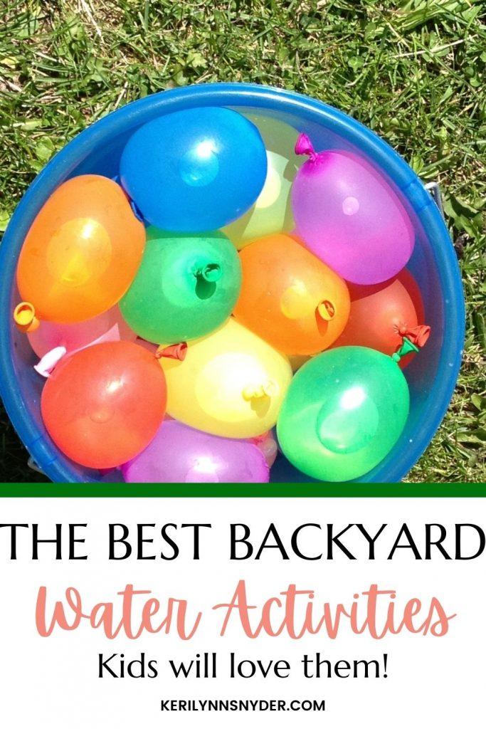 The best backyard water activities for kids!
